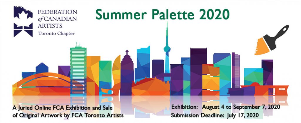 Link to the Federation of Canadian Artists Website and the submission page for FCA Toronto's exhibition.